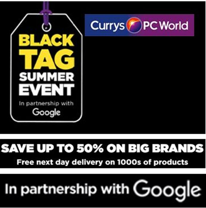 Currys BLACK TAG Summer Event - DEALS GALORE!