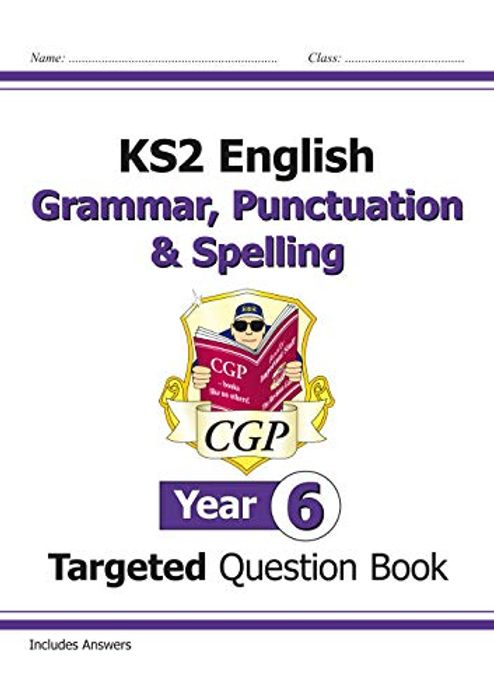 KS2 English Targeted Question Book: Grammar, Punctuation & Spelling-Year 6