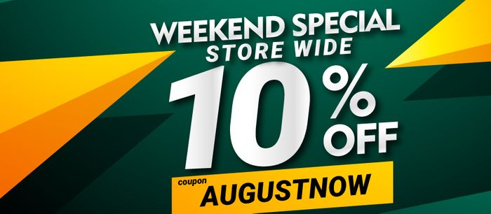 10% Weekend Store Special