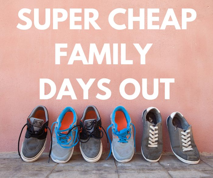 Super Cheap Family Days Out For Half Term!