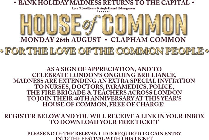Free Madness Tickets, Police Teachers, NHS Etc at Clapham Common Mon 26th August