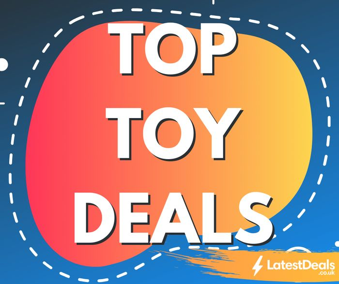 Top Toy Sales & Deals - Updated For Half Term!