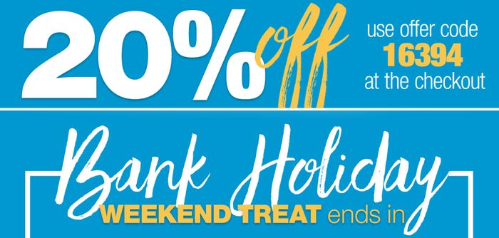 Get 20% off This Bank Holiday