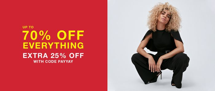 Up to 70% off Everything and Extra 25% off Sale Orders
