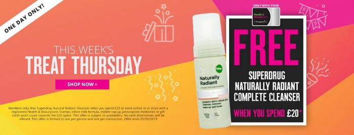 Treat Thursday! Free Cleanser with £20 Spend for Health & Beauty Card Members