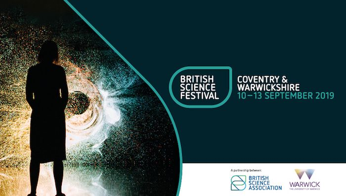 The British Science Festival is Coming to Coventry and Warwickshire!