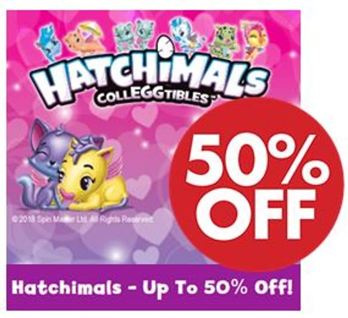 Hatchimals 50% to 75% OFF