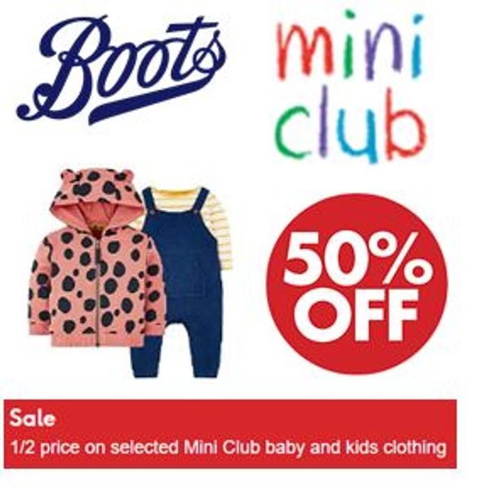 1/2 Price BOOTS Mini Club Baby & Kids Clothing SALE