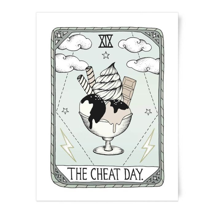 Free 'The Cheat Day' Art Print on Orders at I Want One of Those