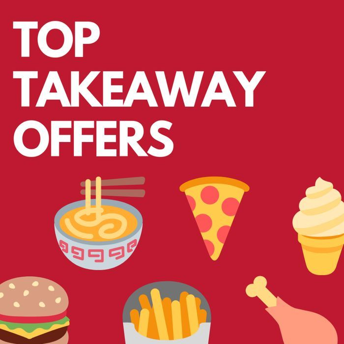 Cheap Takeaway Deals & Tips Including Freebies For Emergency Workers