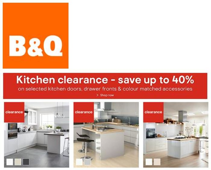 Special Offer - B&Q Kitchen Clearance - on Sale Up To 40%