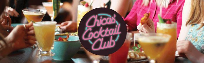 Chica's Cocktail Club