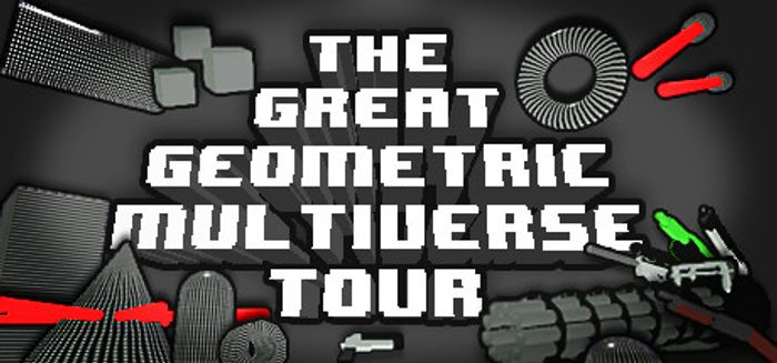 Free the Great Geometric Multiverse Tour (Steam PC)