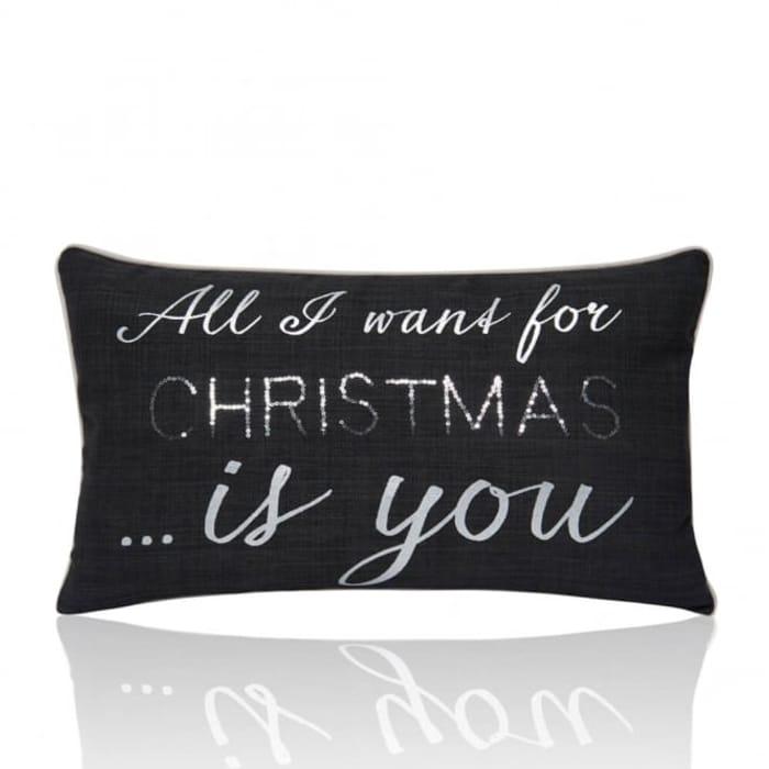All I Want for Christmas- Christmas Cushion