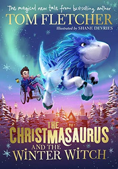 NEW! The Christmasaurus and the Winter Witch (Hardcover) 3 Oct 2019