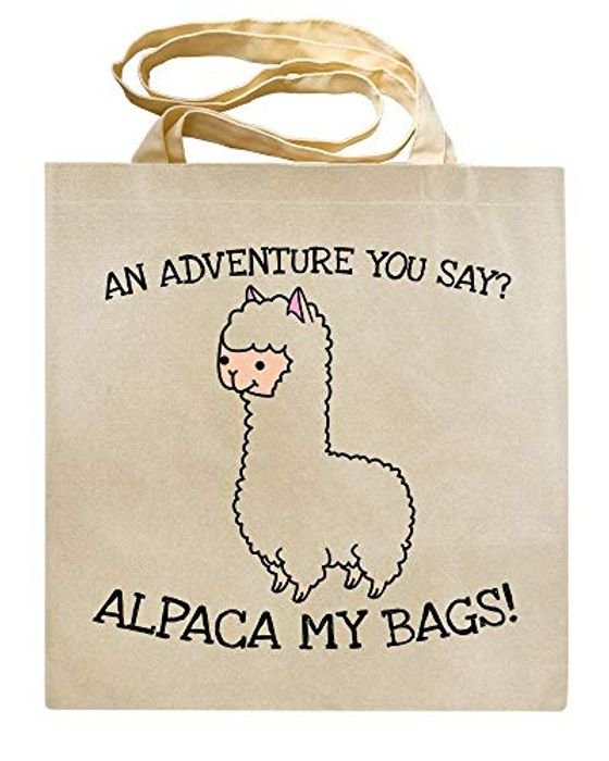 An Adventure You Say? ALPACA My Bags! - Animal Humour - TOTE BAG - Shaw