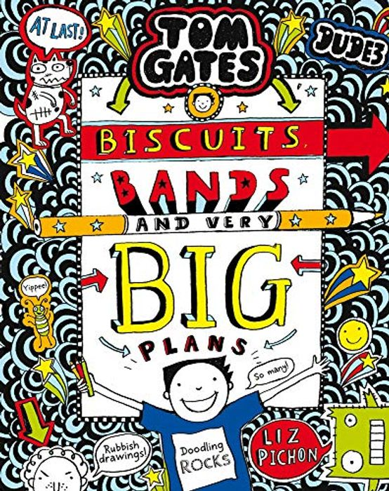 Tom Gates: Biscuits, Bands and Very Big Plan