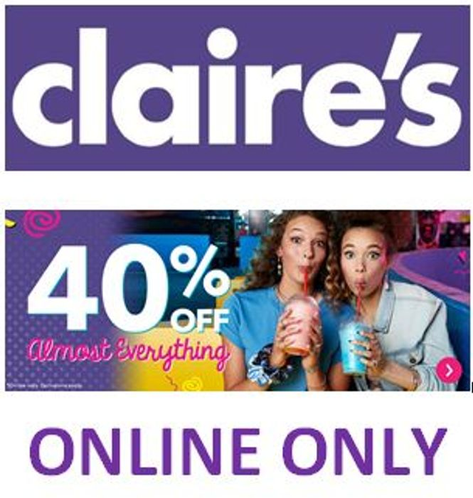 ONLINE ONLY - 40% off ALMOST EVERYTHING at CLAIRE'S
