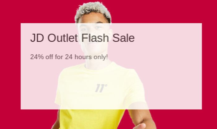 Fashion Flash Sale - 24% off for 24 Hours at JD Outlet