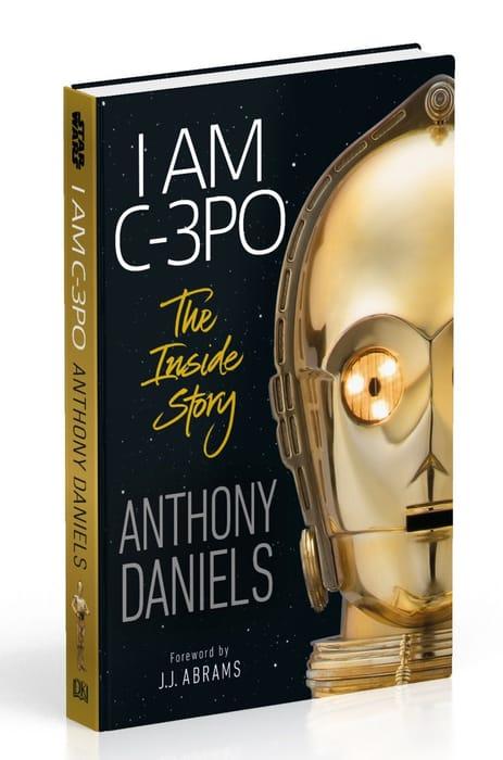 "Win a Signed Copy of Anthony Daniel's ""I Am C-3PO""!"