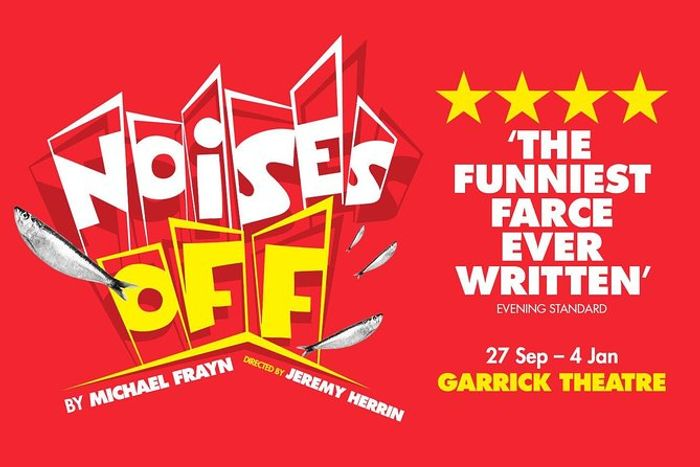 Noises off Theatre Show London
