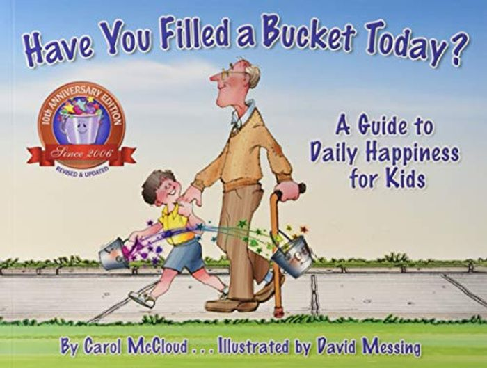 Have You Filled a Bucket Today? (Bucketfilling Books) - 28% Off!