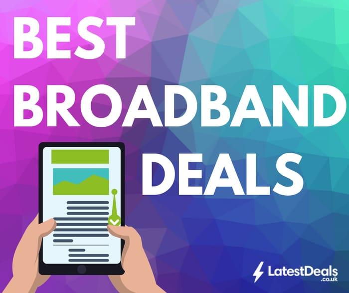 Best Broadband Deals for October 2019