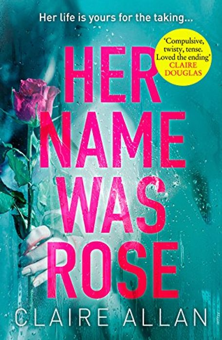 Her Name Was Rose: A Gripping Psychological Thriller