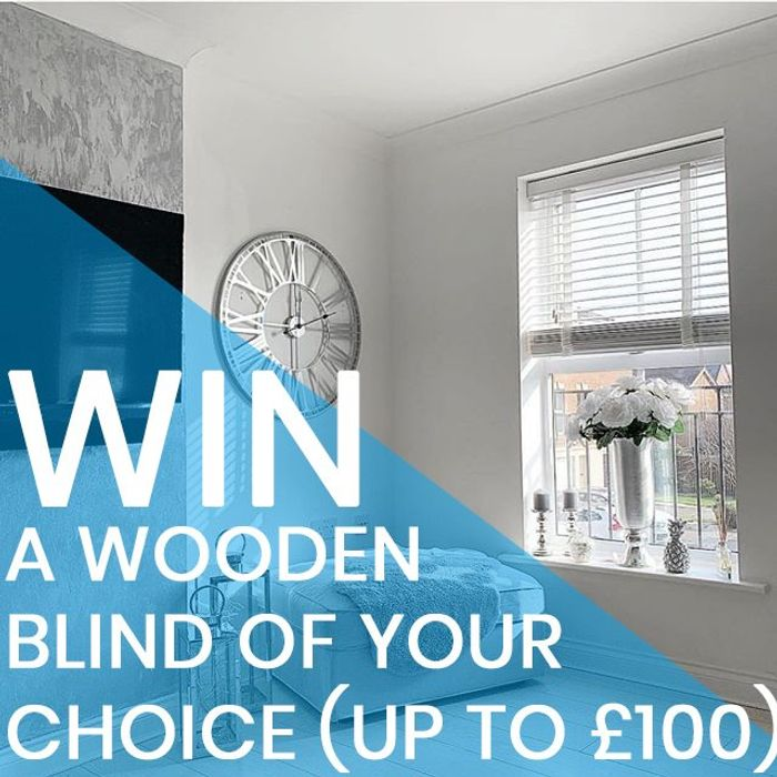 Win a Wooden Blind of Your Choice worth up to £100!