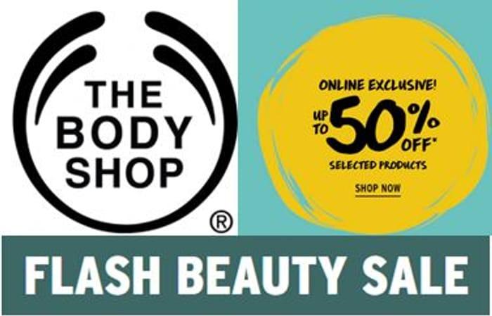 ONLINE EXCLUSIVE - Body Shop Half Price Flash Sale