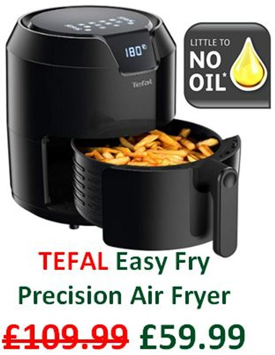 Cheap TEFAL Easy Fry Precision Air Fryer On Sale From £109.99 to £59.99