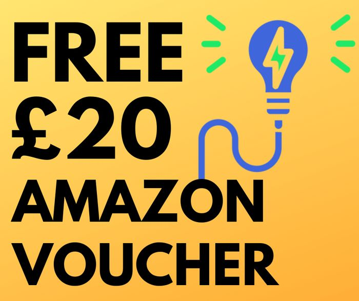 Free £20 Amazon Voucher When You Switch Energy! (EXCLUSIVE)