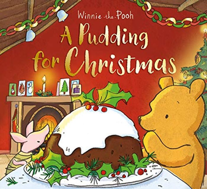 Winnie-the-Pooh: A Pudding for Christmas Paperback