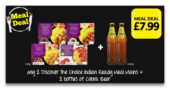 Pick up Any 2 Discover Ready Meals & 2 Bottles of Cobra Beer for Only £7.99!