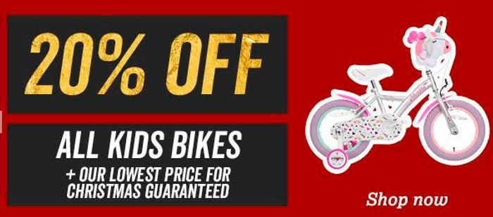 20% off All Kids Bikes + Lowest Price before Christmas Guarantee from £24