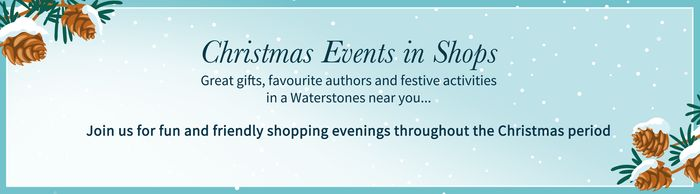 Christmas Shopping Evenings at Waterstones Nationwide