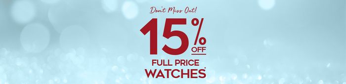 15% off Full Price Watches at H. Samuel
