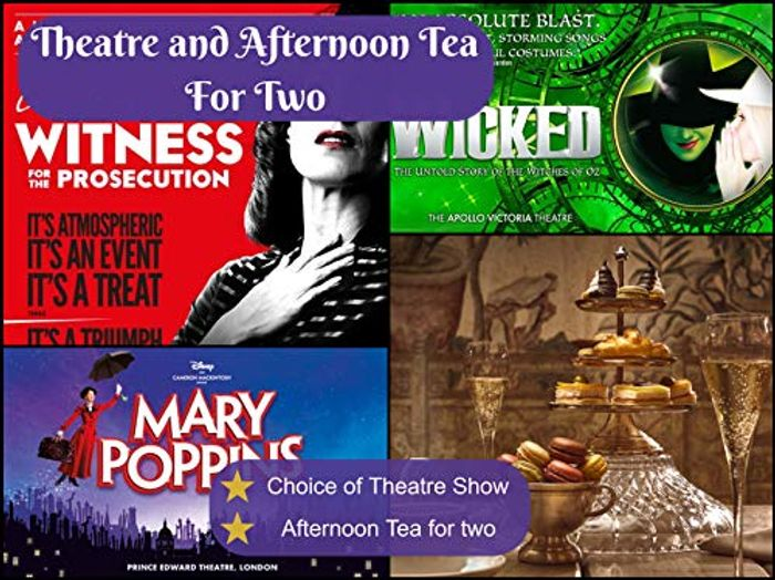Best Price! Theatre and Afternoon Tea for Two - Perfect for Christmas Gifting!