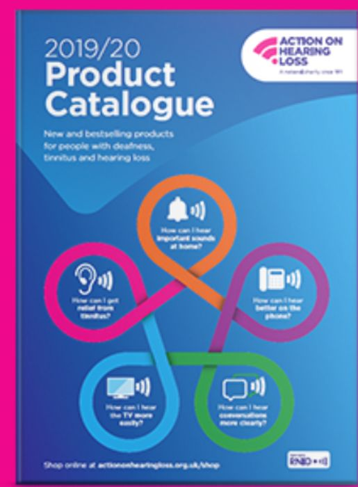 Get A Catalogue From Action On Hearing Loss FREE BY POST