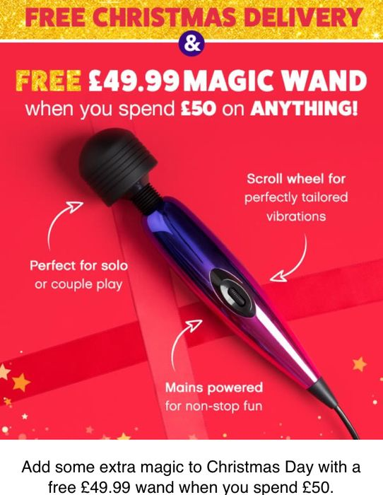 Up to 50% off Sale plus Free X Mas Delivery and Free £49.99 Adult Magic Wand