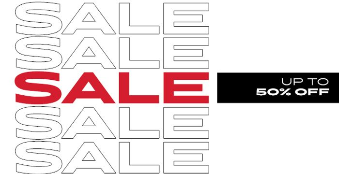 The Wait is over - It's Sale Time! up to 50% OFF