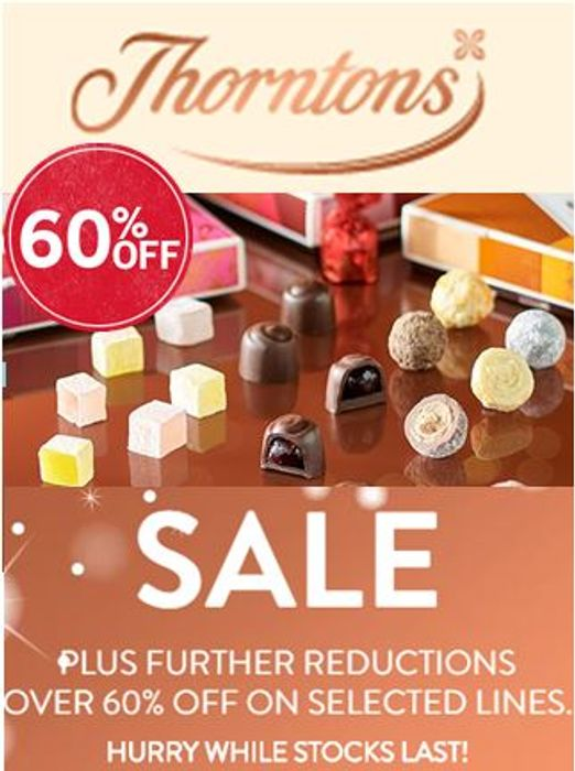 LOVE CHOCOLATE? over 60% off at Thorntons SALE! On Sale From £8 to £2