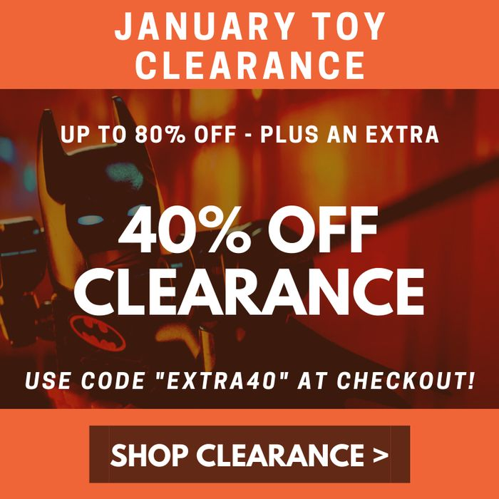 Extra 40% off Everything in the January Toy Clearance