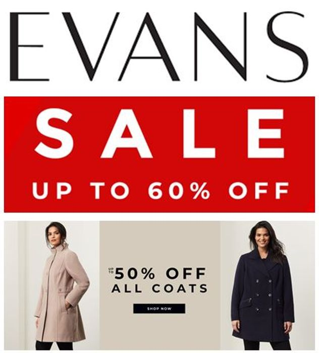 EVANS SALE - Now up to 60% off & 50% off Coats