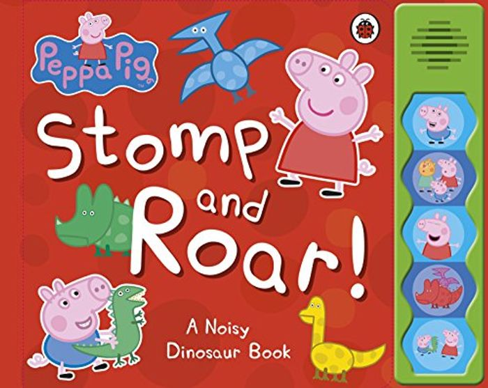 Peppa Pig: Stomp and Roar! Board Book at Amazon - Only £4.5!