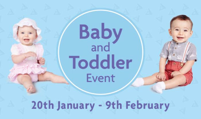 Our Baby&Toddler Event is coming...20th Jan - 9th Feb