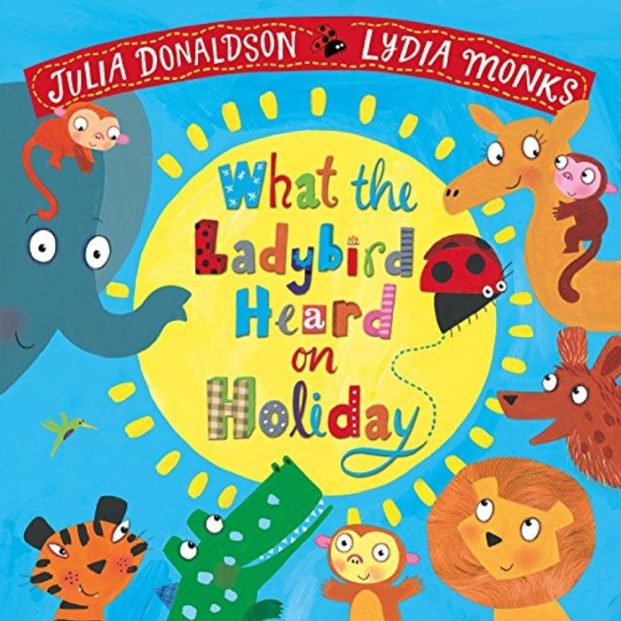 What the Ladybird Heard on Holiday Paperback