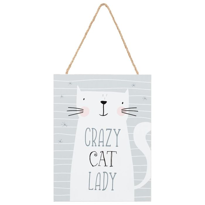 Cat Hanging Plaque - Crazy Cat Lady Only £1