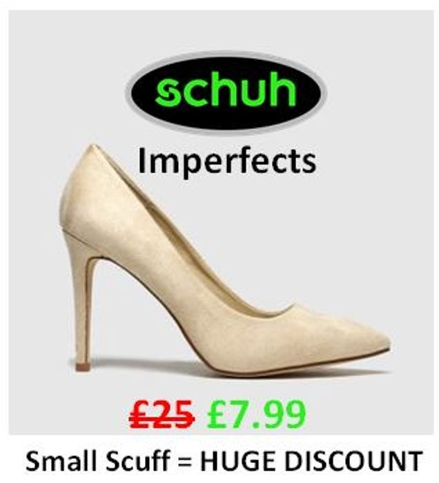 Schuh Imperfects. Small Scuff = HUGE DISCOUNT. Cheap Shoes, Boots & Trainers!