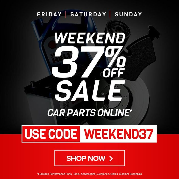 Stop EVERYTHING! save 37% off Car Parts* | USE CODE: 'WEEKEND37'
